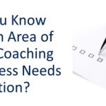 Do You Know Which Area of Your Coaching Business Needs Attention?