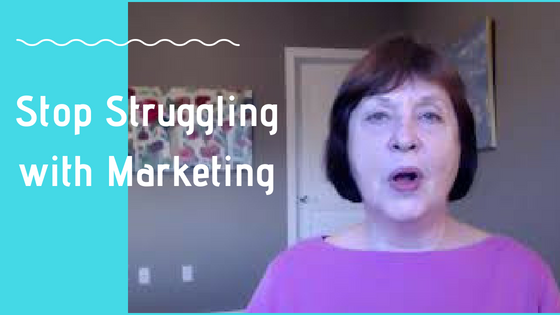 How to Stop Struggling with Marketing