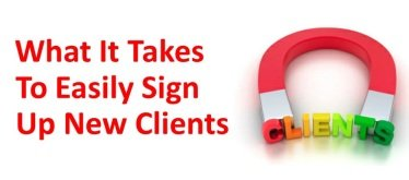 What It Takes To Easily Sign Up New Coaching Clients