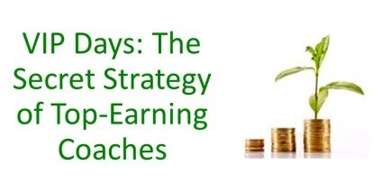 VIP Days: The Secret Strategy of Top-Earning Coaches